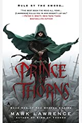 Prince of Thorns (The Broken Empire Book 1) Kindle Edition