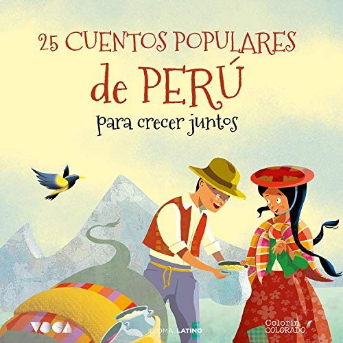 Diseño de la portada del título 25 Cuentos Populares de Perú para Crecer Juntos