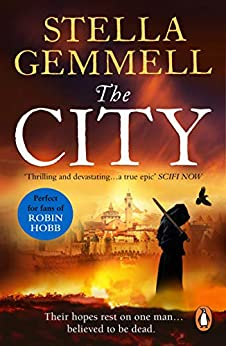 The City: A spellbinding and captivating epic fantasy that will keep you on the edge of your seat (City 1) by [Stella Gemmell]