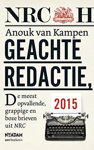 Geachte redactie (Dutch Edition)