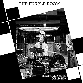 The Purple Room - Electronica Music Collection