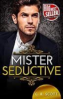 Mister Seductive: Liebesroman