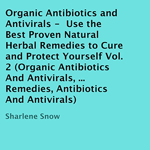 Organic Antibiotics and Antivirals audiobook cover art