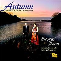 Autumn: Music for Organ & Cello