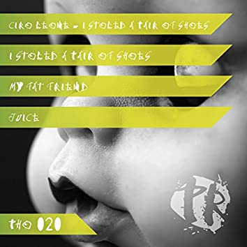 I Stoled A Pair Of Shoes EP