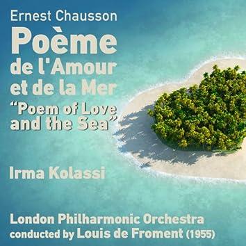 Ernest Chausson: Poème de l'Amour et de la Mer [Poem of Love and the Sea] Op. 19 (1955)