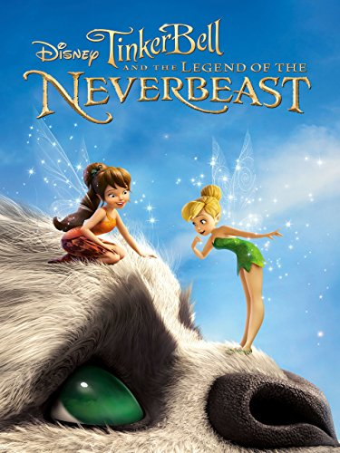 Tinker Bell and the Legend of NeverBeast (Plus Bonus Features)