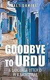 Goodbye to Urdu: A Language Utter'd in a Nightmare