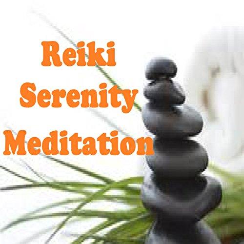 Reiki - Serenity Meditation audiobook cover art