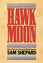 Hawk Moon: Short Stories, Poems, and Monologues (PAJ Books)