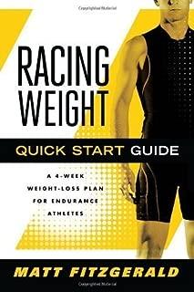 Racing Weight Quick Start Guide by Matt Fitzgerald (Jan 1 2011)