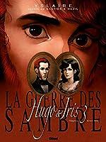 La Guerre des Sambre - Hugo et Iris - Tome 03 NE - La Lune qui regarde d'Yslaire