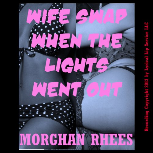 Wife Swap When the Lights Went Out audiobook cover art