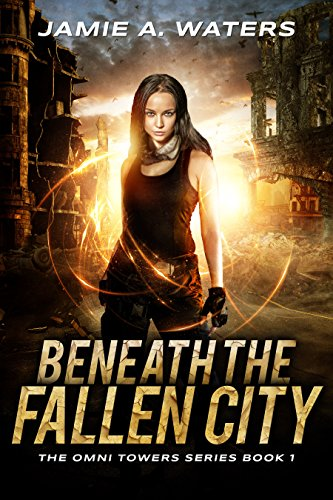 Beneath the Fallen City by Jamie A. Waters ebook deal