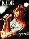 Talk Talk - Live at Montreux