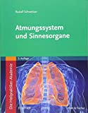 Die Heilpraktiker-Akademie. Atmungssystem und Sinnesorgane: Mit Zugang zur Medizinwelt - Rudolf Schweitzer