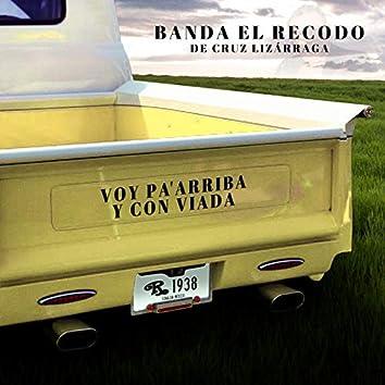 Voy Pa'Arriba Y Con Viada