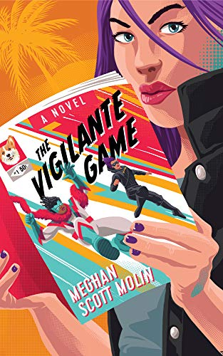 The Vigilante Game (The Golden Arrow Mysteries Book 3) by [Meghan Scott Molin]