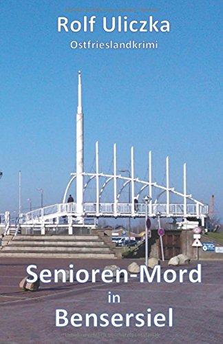 Image of Senioren-Mord in Bensersiel: Ostfrieslandkrimi