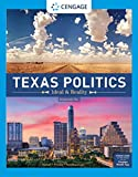 Texas Politics: Ideal and Reality, Enhanced (Texas: It's a State of MindTap)