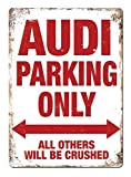 Hunnry Audi Parking Only Poster Metall Blechschilder Retro