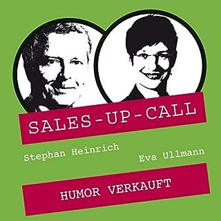 Humor verkauft     Sales-up-Call              Autor:                                                                                                                                 Stephan Heinrich,                                                                                        Eva Ullmann                               Sprecher:                                                                                                                                 Stephan Heinrich,                                                                                        Eva Ullmann                      Spieldauer: 1 Std. und 5 Min.     Noch nicht bewertet     Gesamt 0,0