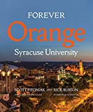 Forever Orange: The Story of Syracuse University