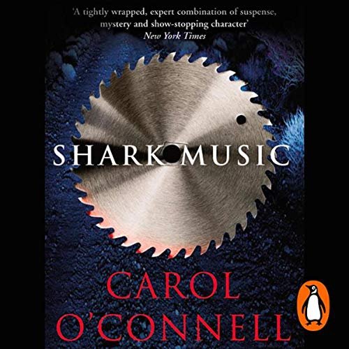 Shark Music                   By:                                                                                                                                 Carol O'Connell                               Narrated by:                                                                                                                                 Regina Reagan                      Length: 13 hrs and 1 min     17 ratings     Overall 4.3
