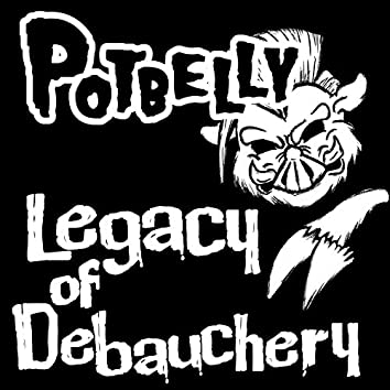 Legacy of Debauchery