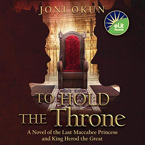 To Hold the Throne Audiobook By Joni Okun cover art