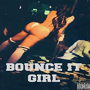 Bounce It Girl