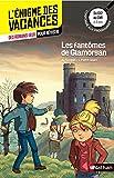 L'énigme des vacances - Les fantômes de Glamorgan - Un roman-jeu pour réviser les...