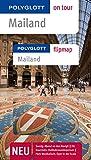 Mailand: Polyglott on tour mit Flipmap von Christine Hamel (6. März 2012) Taschenbuch