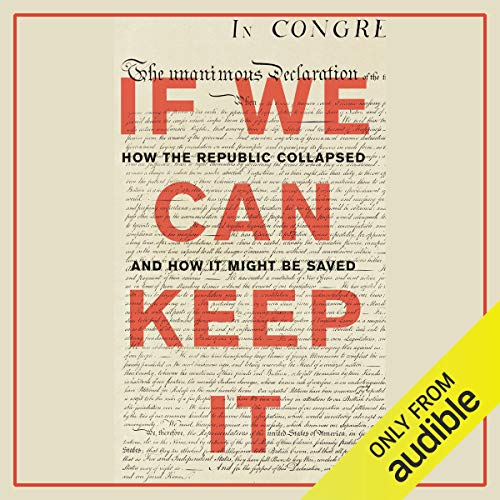 How the Republic Collapsed and How it Might Be Saved