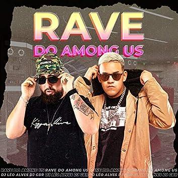 Rave Do Among Us