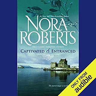 Captivated & Entranced                   By:                                                                                                                                 Nora Roberts                               Narrated by:                                                                                                                                 Therese Plummer                      Length: 15 hrs and 30 mins     2,693 ratings     Overall 4.2