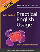 Practical English Usage Third Edition