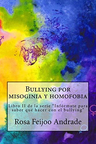 Bullying por misoginia y homofobia: Libro II de la serie