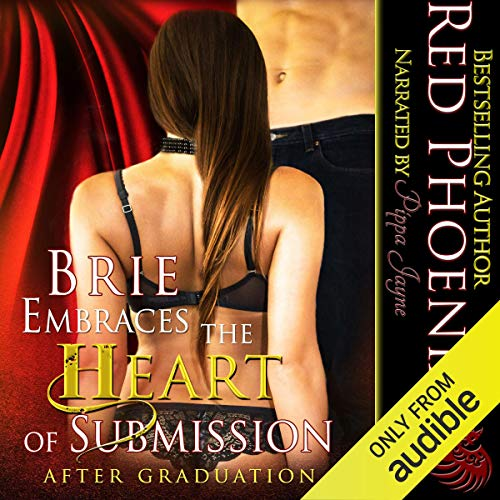 Brie Embraces the Heart of Submission audiobook cover art