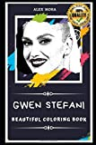 Gwen Stefani Beautiful Coloring Book: Stress Relieving Adult Coloring Book for All Ages