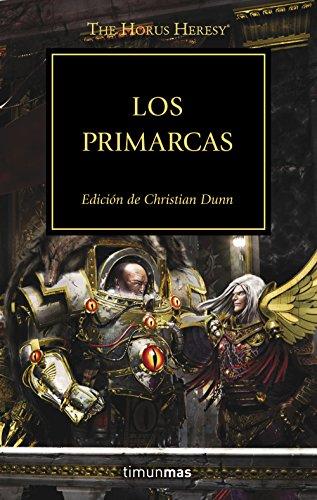 The Horus Heresy nº 20/54 Los primarcas (Warhammer The Horus Heresy)