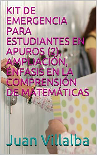 KIT DE EMERGENCIA PARA ESTUDIANTES EN APUROS (2), AMPLIACIÓN, ÉNFASIS EN LA...