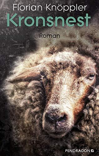Buchseite und Rezensionen zu 'Kronsnest: Roman' von Florian Knöppler