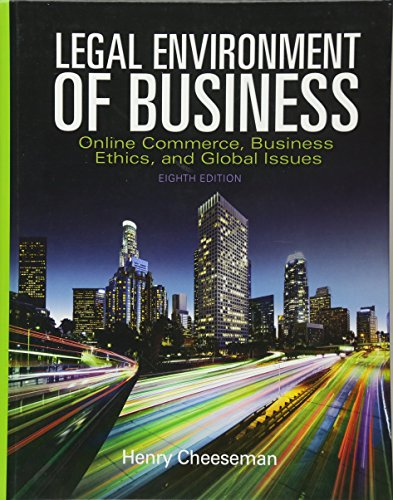 Compare Textbook Prices for Legal Environment of Business: Online Commerce, Ethics, and Global Issues 8 Edition ISBN 9780133973310 by Cheeseman, Henry R.