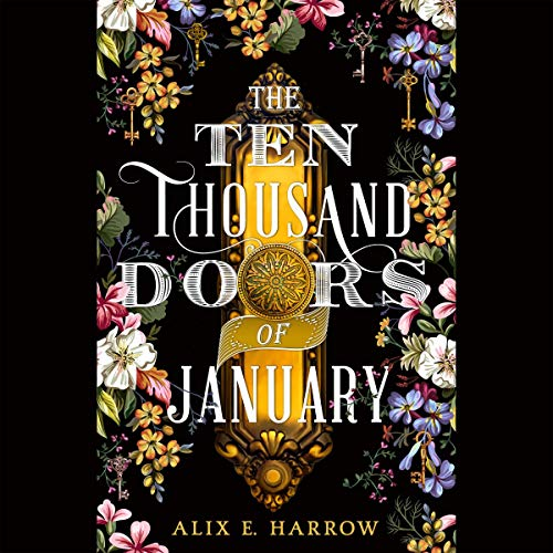 The Ten Thousand Doors of January                   By:                                                                                                                                 Alix E. Harrow                           Length: 11 hrs and 30 mins     Not rated yet     Overall 0.0