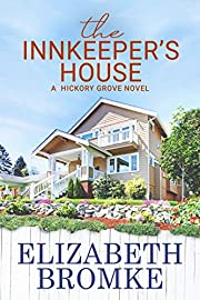 The Innkeeper's House: A Hickory Grove Novel