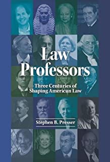 Law Professors Three Centuries of Shaping American Law (Career Guides)