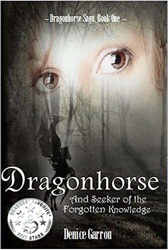 Dragonhorse and Seeker of the Forgotten Knowledge (The Dragonhorse Series Book 1) (English Edition)