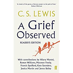 A Grief Observed Readers' Edition With contributions from Hilary Mantel, Jessica Martin, Jenna Bailey, Rowan Williams, Kate Saunders, Francis Spufford and Maureen Freely:Animalnews
