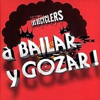 A BAILAR Y GOZAR!